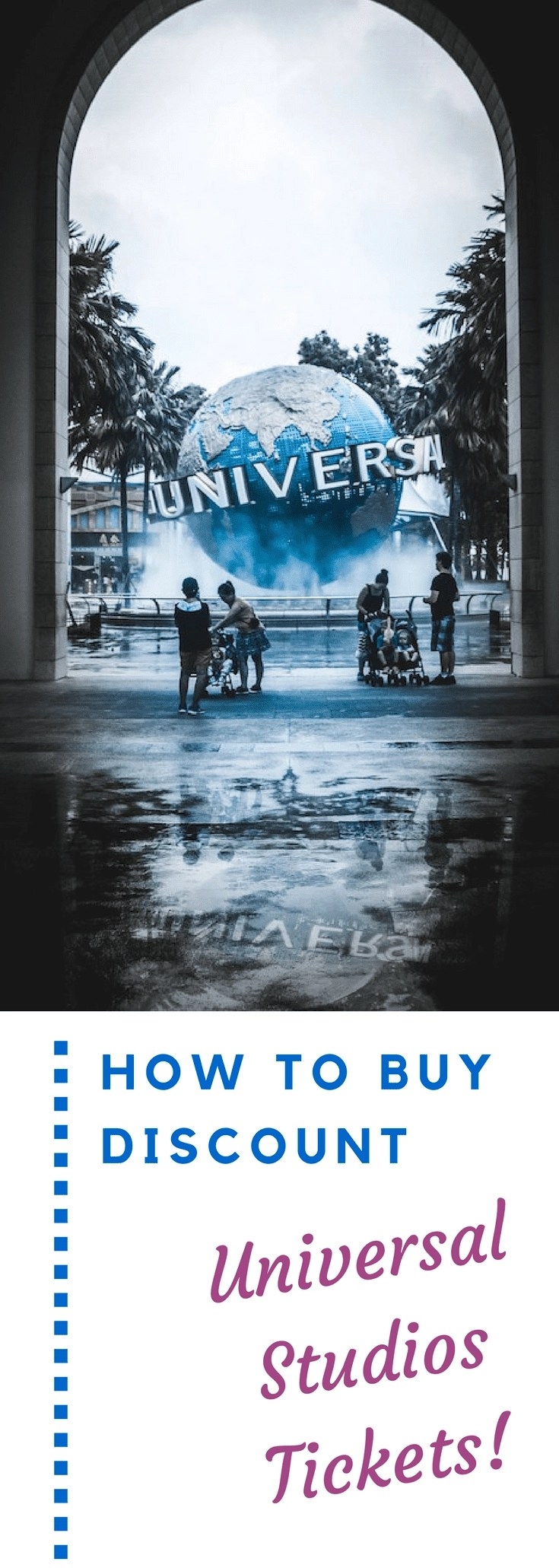 How to buy Universal Studios Discount Tickets