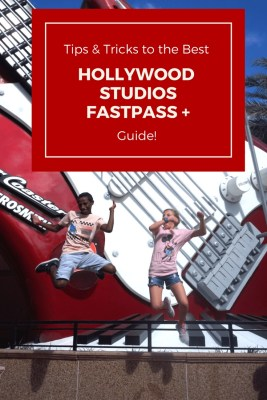Hollywood Studios Fastpass Tips & Tricks