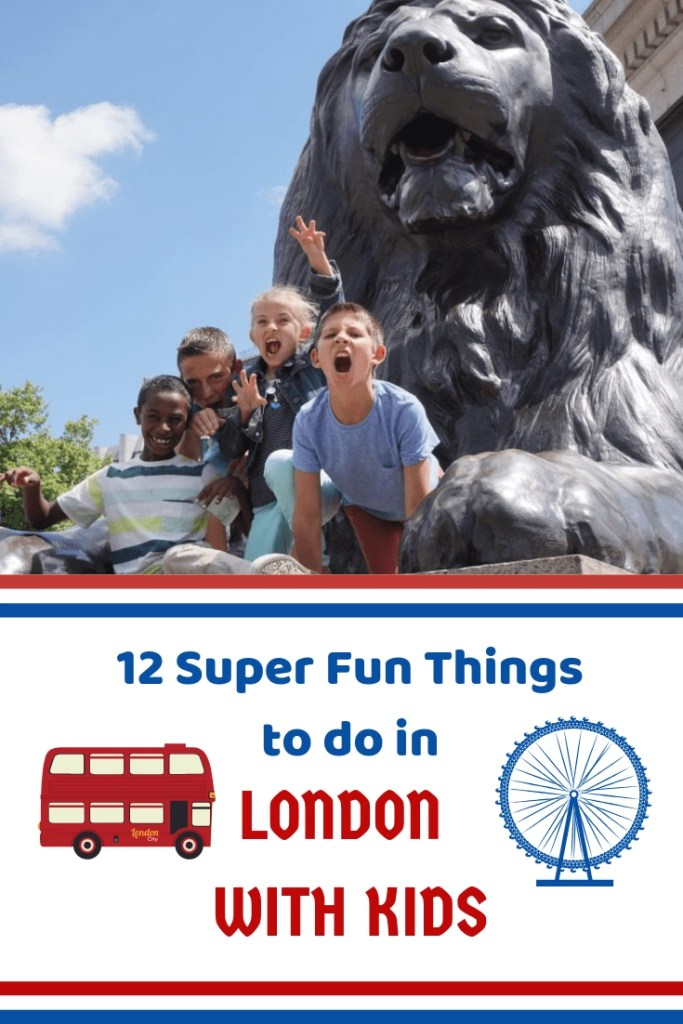 12 Super Fun Things to do in London with Kids