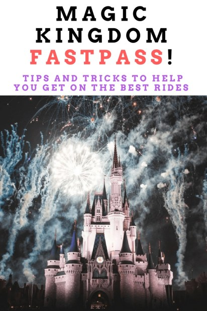 Magic Kingdom Fastpass! Tips and tricks to help you choose the Best Rides