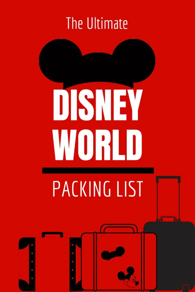 The Ultimate Disney World Packing List - Over 50 Must Pack Items