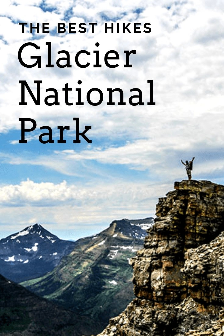 The Absolute Best Hikes in Glacier National Park - Glacier Hikes are absolutely incredible and there are so many different hikes for different skill levels. Here are the best hikes in Glacier National Park #glaciernationalpark #hiking