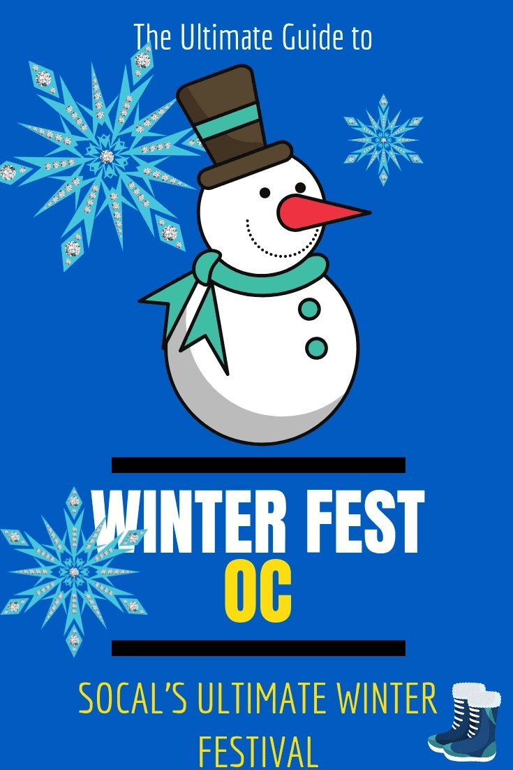 Winter Fest OC 2018 - SoCal's Ultimate Winter Wonderland is Back -  Your Guide to everything Winter Fest + Enter to win the ULTIMATE Winter Wonderland Package with a VIP Cabana + 10 Platinum Passes.
