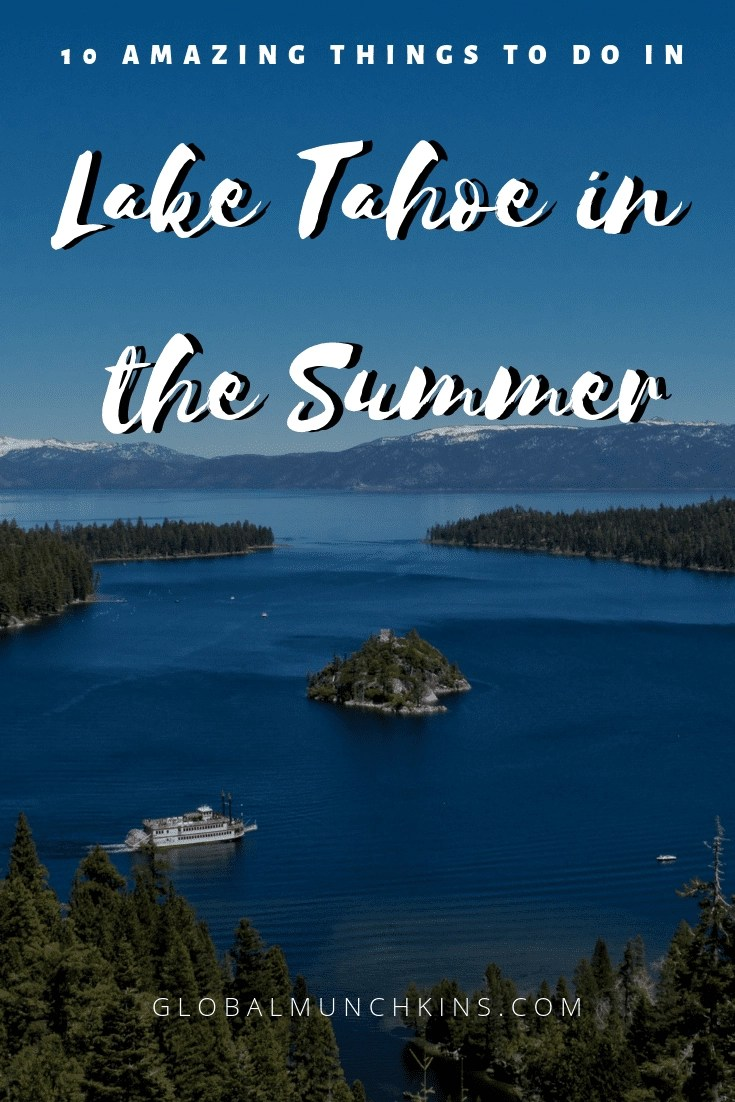 10 Amazing Things to do in Lake Tahoe in the Summer. [+Where to Stay] - Looking to visit Lake Tahoe in Summer Time. We've got the list of the best things to do at this incredibly beautiful town.  #laketahoe #tahoesummer