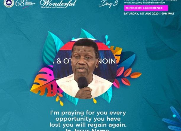 68th RCCG Annual (Virtual) Convention 2020 Theme 'Wonderful' Starts On Monday, 3rd Of August