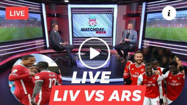 Watch Liverpool vs Arsenal Live Streaming
