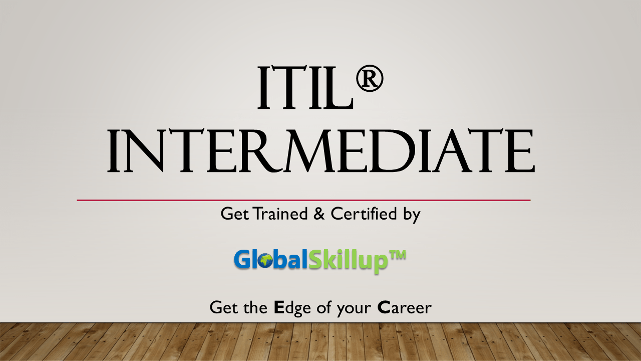 Itil intermediate certification training course and preperation itil intermediate 1betcityfo Choice Image