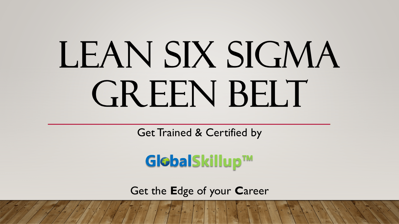 Lean six sigma green belt globalskillup 1betcityfo Images