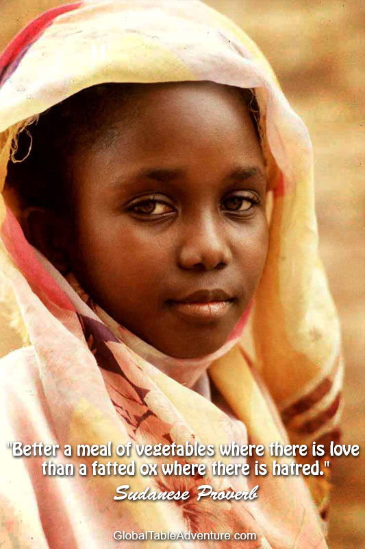Sudanese Proverb. Plus dozens of other inspiring quotes from around the world. Photo by Steve Evans.