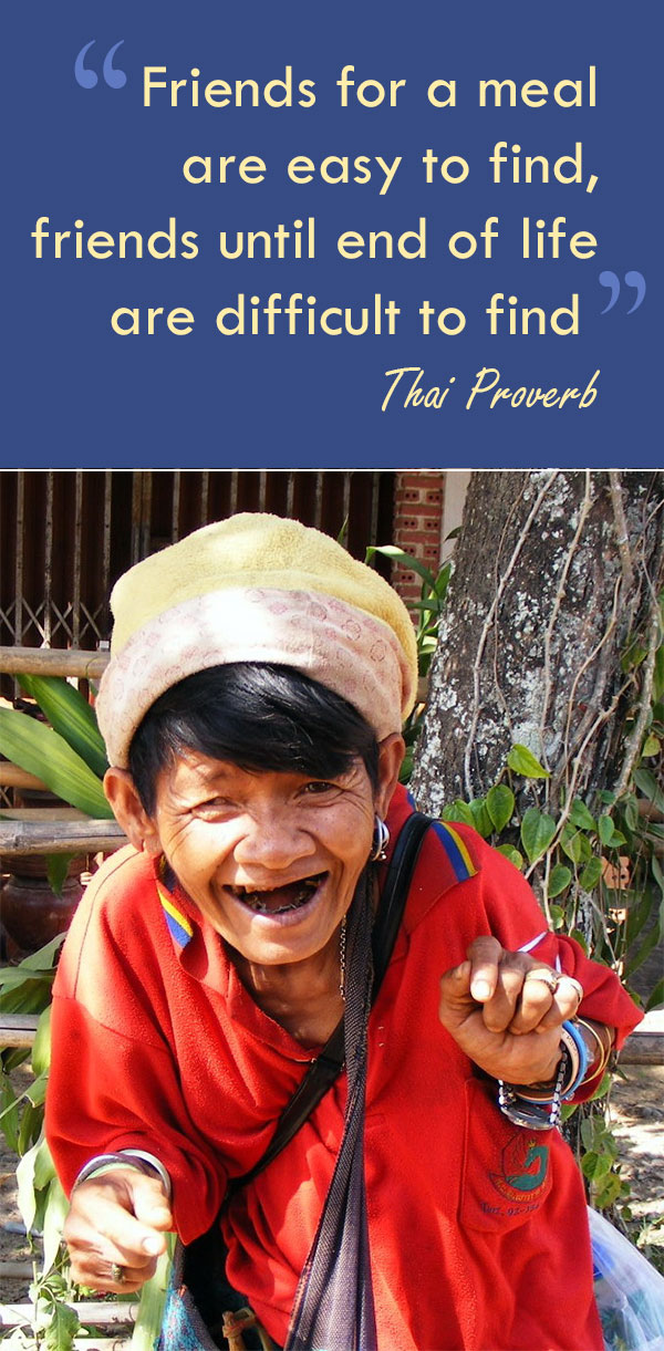 Thai proverb. Photo by Tevaprapas Makklay. Plus dozens of other inspiring quotes from around the world.
