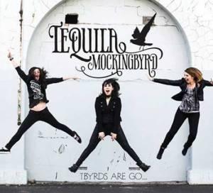 Tequila Mockingbyrd band