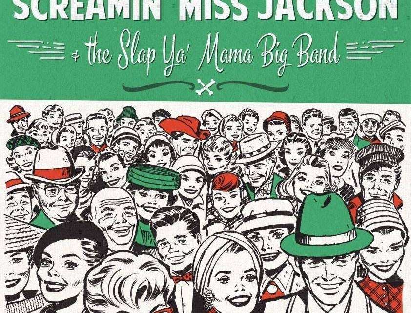 Screamin' Miss Jackson & The Slap Ya' Mama Big Band