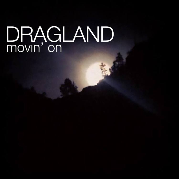 dragland movin on