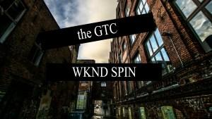 GTC WKND SPIN