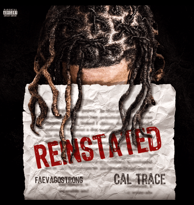 "Cal Trace announces ""Reinstated"" EP"