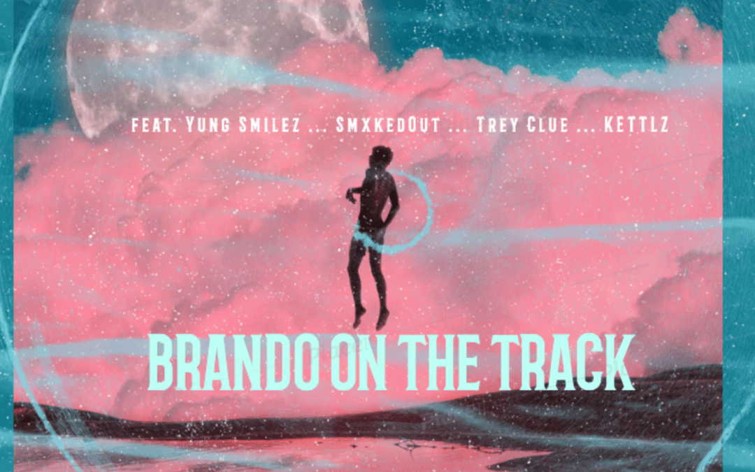 Featured Act: Brando on the Track