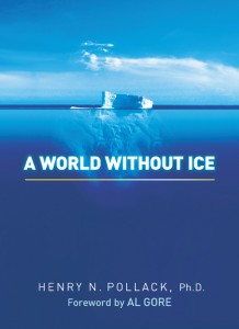Book Review: A World Without Ice by Dr. Henry Pollack