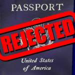 State Department Denying Passports to Americans!