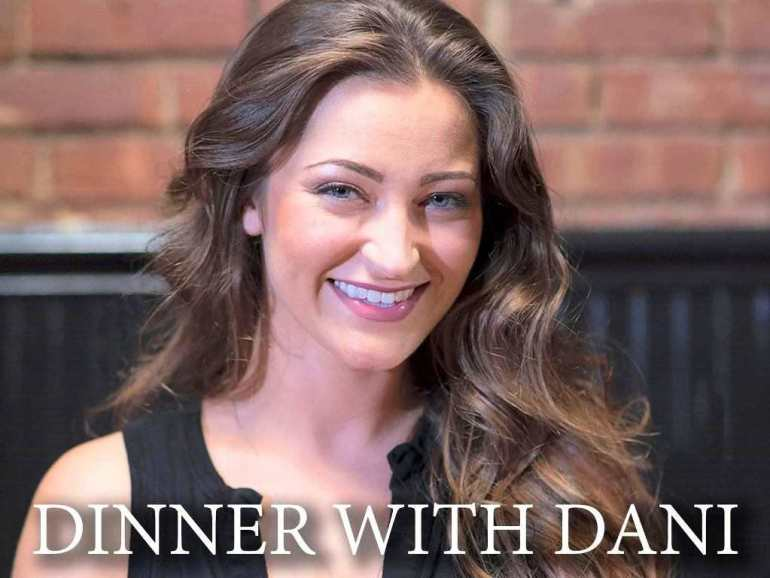 Dinner With Dani