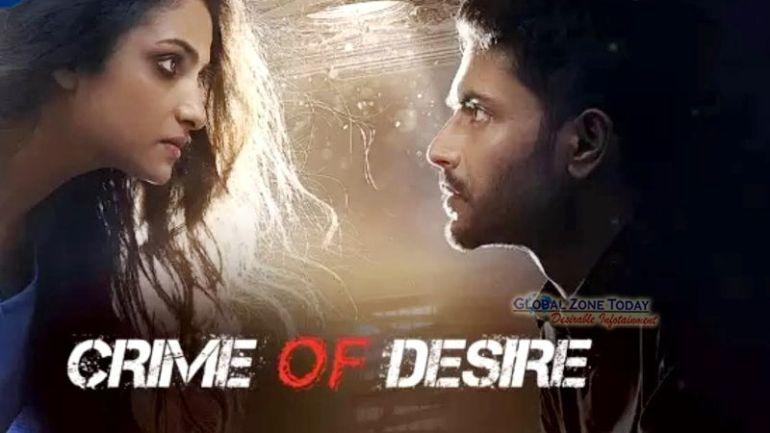 Crime Of Desire (HoiChoi Web Series)