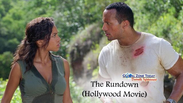 The Rundown (Hollywood Movie)
