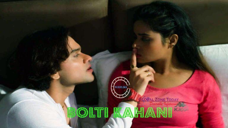 Bolti Kahani (NueFliks Web Series)