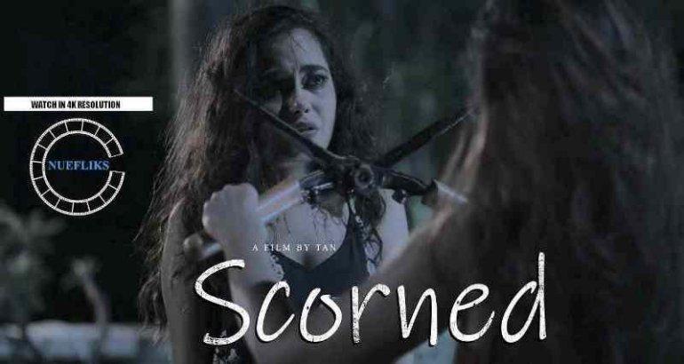 Scorned (NueFliks Short Film)