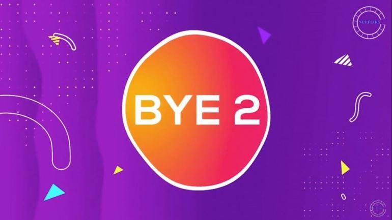 BYE 2 (NueFliks Web Series)