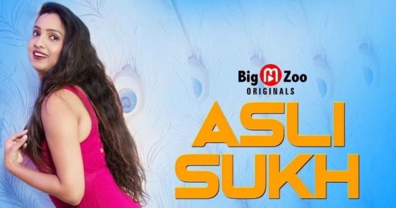 Asli Sukh (Hindi Web Series)