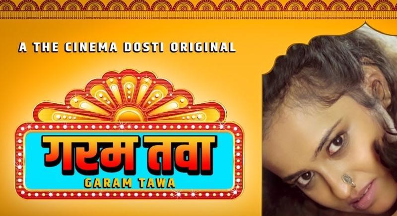 Garam Tava (Hindi Web Series)