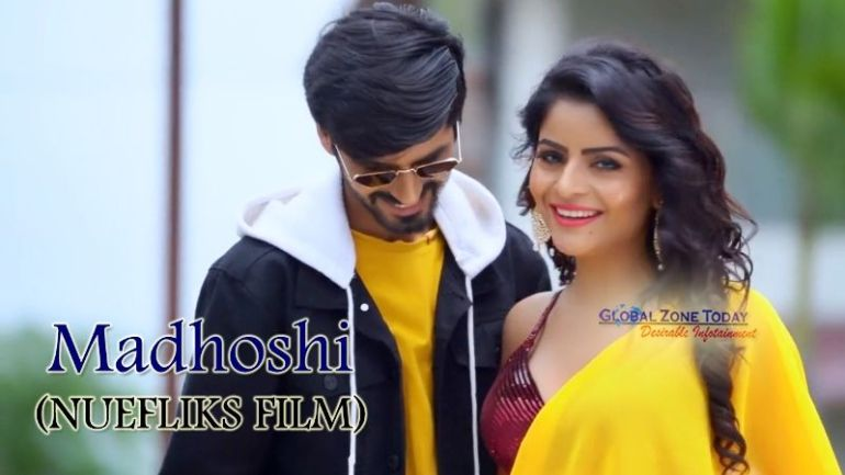 Madhoshi (NueFliks Film)
