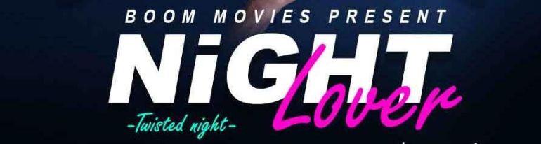 Night Lover (Hindi Web Series)