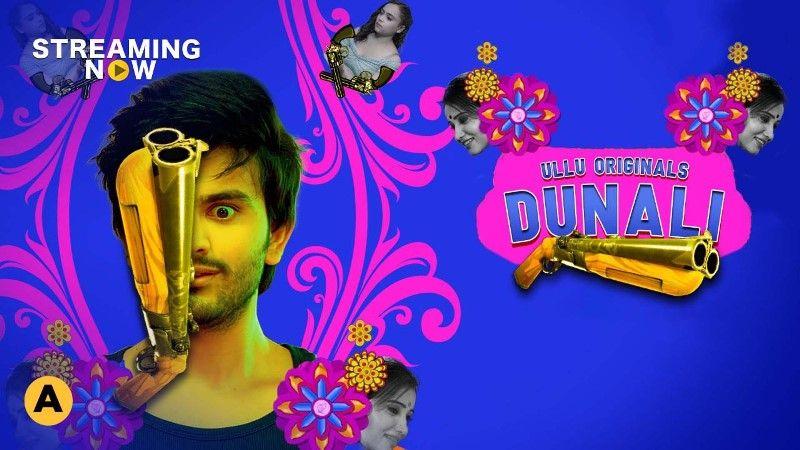 Dunali (Hindi Web Series)