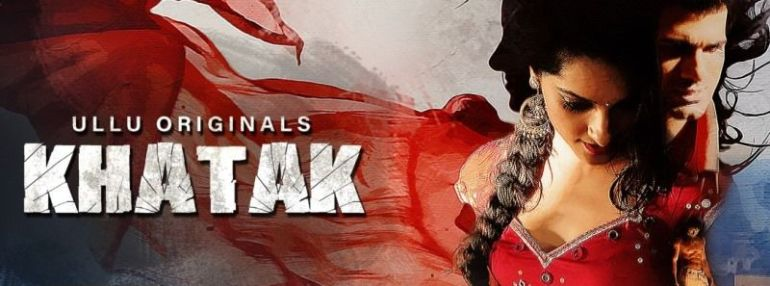 Khatak (Hindi Web Series)