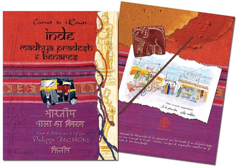 Carnet de route Inde Madhya Pradesh Benares Philippe Bichon