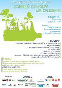 """II Powiatowy Piknik Ekologiczny """"Zamień Odpady na Drzewa Lubaczów 2016"""" - plakat"""