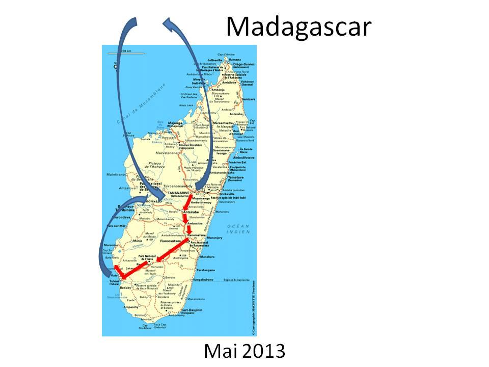 Madagascar - notre itinéraire mai 2013