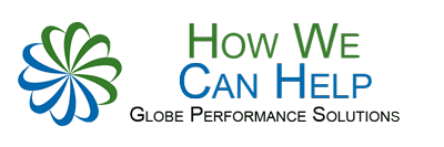How We Can Help - GLOBE Performance Solutions