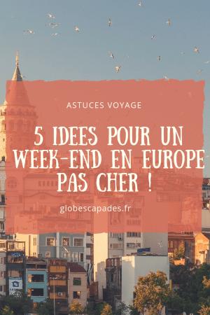 Week-end en europe pas cher