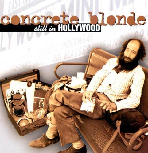 Concrete Blonde – Still in Hollywood 1994