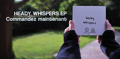 Heady Whispers Skin to Bones