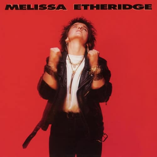 Melissa Etheridge 1st album