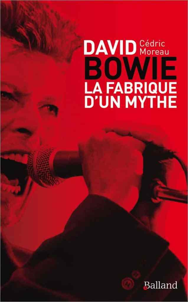 Cédric Moreau - David Bowie la fabrique d'un mythe