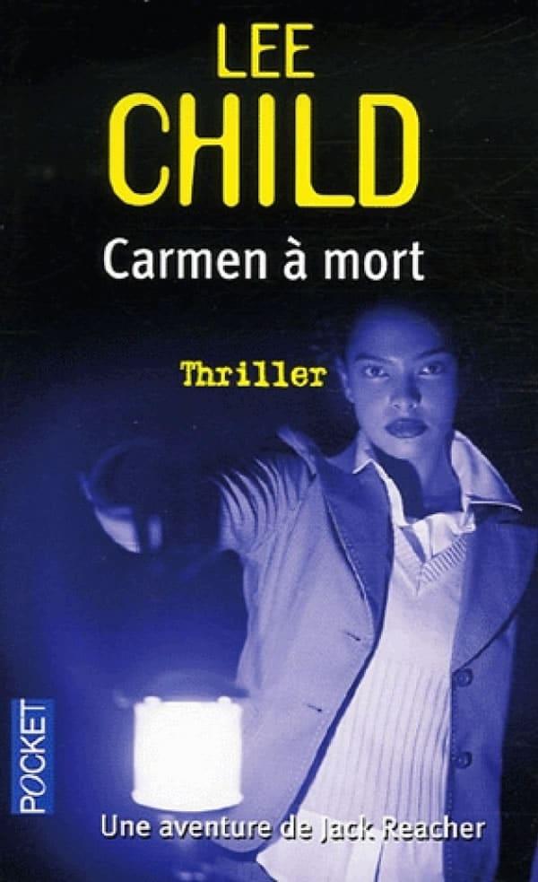Lee Child Carmen à Mort
