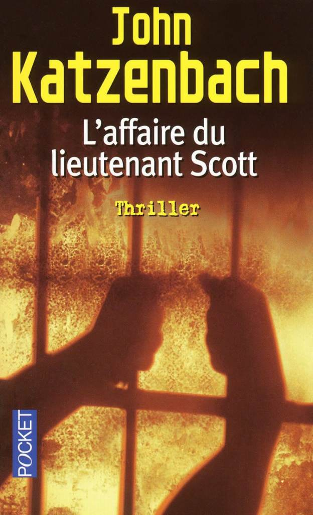 John Katzenbach, L'affaire du Lieutenant Scott