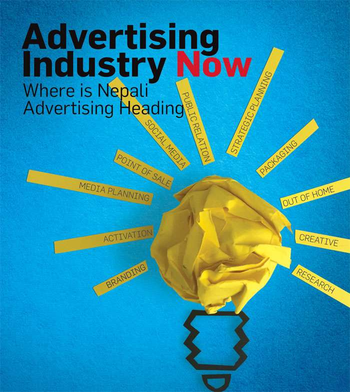 Advertising Industry Now    Where is Nepali Advertising Heading