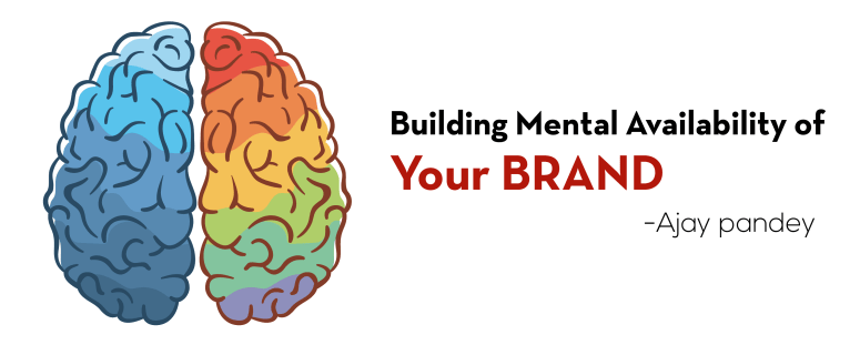 Building Mental Availability of your brand Ajay pandey Nepal