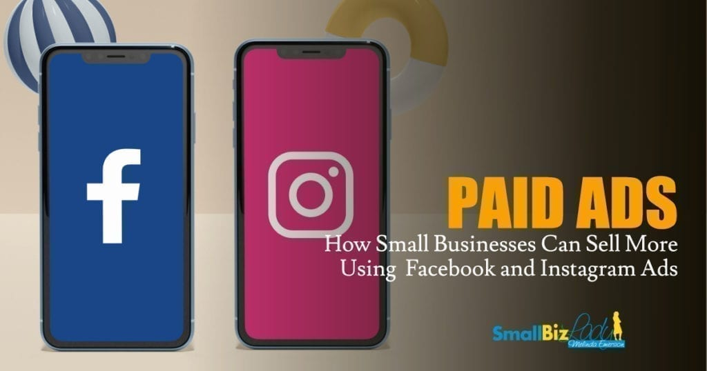, How Small Businesses Can Sell More Using Facebook and Instagram Ads » Succeed As Your Own Boss