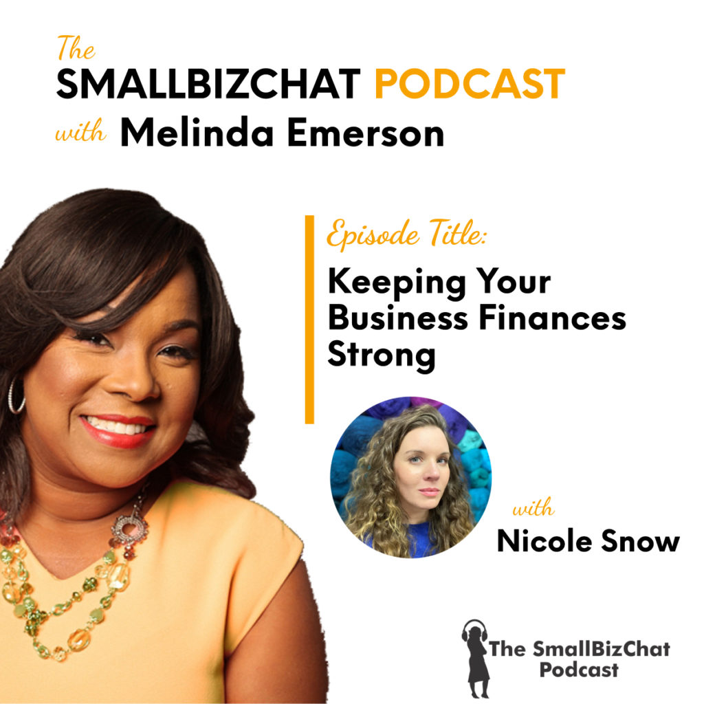, Keeping Your Business Finances Strong with Nicole Snow » Succeed As Your Own Boss