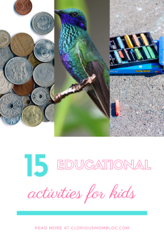 15 educational activities for kids: get some ideas to keep your kids busy while learning! Check it out at gloriousmomblog.com.